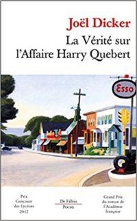 """""""La verità sul caso Harry Quebert"""" di Joël Dicker"""