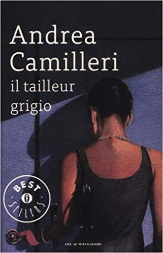 """""""Il tailleur grigio"""" di Andrea Camilleri"""